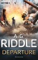 A. G. Riddle: Departure ★★★★