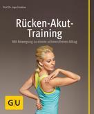 Prof. Dr. Ingo Froböse: Rücken-Akut-Training