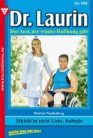 Patricia Vandenberg: Dr. Laurin 100 – Arztroman ★★★★★