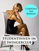 Carolina van Burgen: Studentinnen im Swingerclub ★★★★