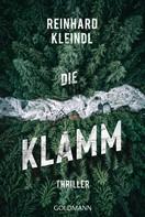 Reinhard Kleindl: Die Klamm ★★★★