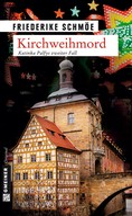 Friederike Schmöe: Kirchweihmord ★★★★