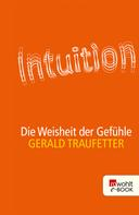Gerald Traufetter: Intuition ★★★★