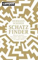 Hermann Scherer: Schatzfinder ★★★★★