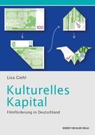 Lisa Giehl: Kulturelles Kapital