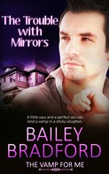 Bailey Bradford: The Trouble with Mirrors ★★★★