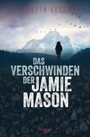 Elizabeth Goddard: Das Verschwinden der Jamie Mason ★★★