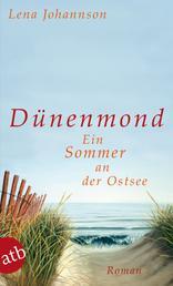 Dünenmond - Ein Sommer an der Ostsee. Roman