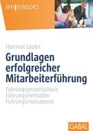 Hartmut Laufer: Grundlagen erfolgreicher Mitarbeiterführung ★★★★