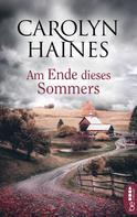 Carolyn Haines: Am Ende dieses Sommers ★★★★