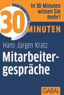 Hans-Jürgen Kratz: 30 Minuten Mitarbeitergespräche ★★★★