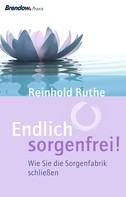 Reinhold Ruthe: Endlich sorgenfrei! ★