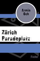 Armin Ochs: Zürich Paradeplatz ★★★★