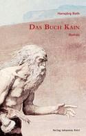 Hansjörg Roth: Das Buch Kain