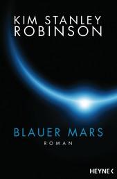 Blauer Mars - Die Mars-Trilogie