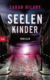 Seelenkinder - Thriller
