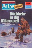 Hans Kneifel: Atlan 193: Rückkehr in die Mikrowelt ★★★