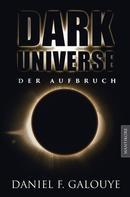 Daniel F. Galouye: Dark Universe - Der Aufbruch ★★★★