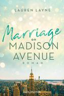 Lauren Layne: Marriage on Madison Avenue