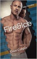 Allie Kinsley: Fire&Ice 15 - Dave Cooper ★★★★★