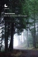 Tania Lezcano: En la memoria del bosque ★★★★★