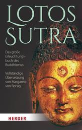 Lotos-Sutra - Das große Erleuchtungsbuch des Buddhismus. Vollständige Übersetzung von Margareta von Borsig