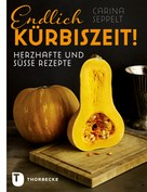 Carina Seppelt: Endlich Kürbiszeit! ★★★