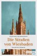 Stephan Reinbacher: Die Straßen von Wiesbaden ★★★★