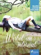 Marie Louise Fischer: Wirbel im Internat ★★★★
