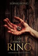 Sophie Heinig: Der zerbrochene Ring ★★★★