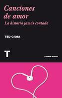 Ted Gioia: Canciones de amor