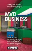 Joerg Bartussek: Mad Business ★★★