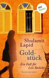 Goldstück - Der dritte Fall für Lisi Badichi - Kriminalroman