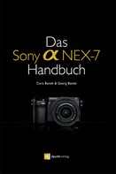 Cora Banek: Das Sony Alpha NEX-7 Handbuch