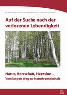 Rudolf Gaßenhuber: Auf der Suche nach der verlorenen Lebendigkeit