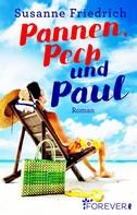 Susanne Friedrich: Pannen, Pech und Paul ★★★★