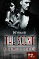 Easton Maddox: The Scent - Karmesinrot ★★★★