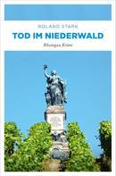Roland Stark: Tod im Niederwald