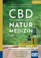 Mag. pharm. Susanne Hofmann: CBD - die wiederentdeckte Naturmedizin. Kompakt-Ratgeber
