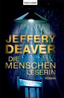 Jeffery Deaver: Die Menschenleserin ★★★★