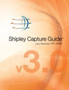 Larry Newman: Shipley Capture Guide