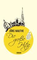 Jörg Mauthe: Die große Hitze ★★★★★