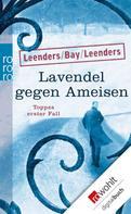Hiltrud Leenders: Lavendel gegen Ameisen ★★★★
