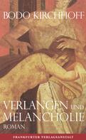 Bodo Kirchhoff: Verlangen und Melancholie ★★★★