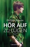 Philippe Besson: Hör auf zu lügen ★★★★