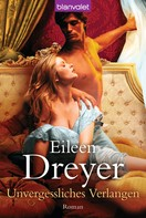 Eileen Dreyer: Unvergessliches Verlangen ★★★★