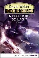 David Weber: Honor Harrington: Im Donner der Schlacht ★★★★