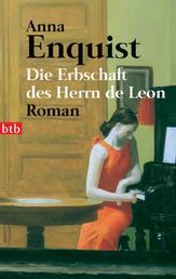 Die Erbschaft des Herrn de Leon - Roman