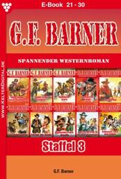 G.F. Barner Staffel 3 – Western - E-Book 21-30