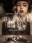 Arthur Conan Doyle: Der Krüppel